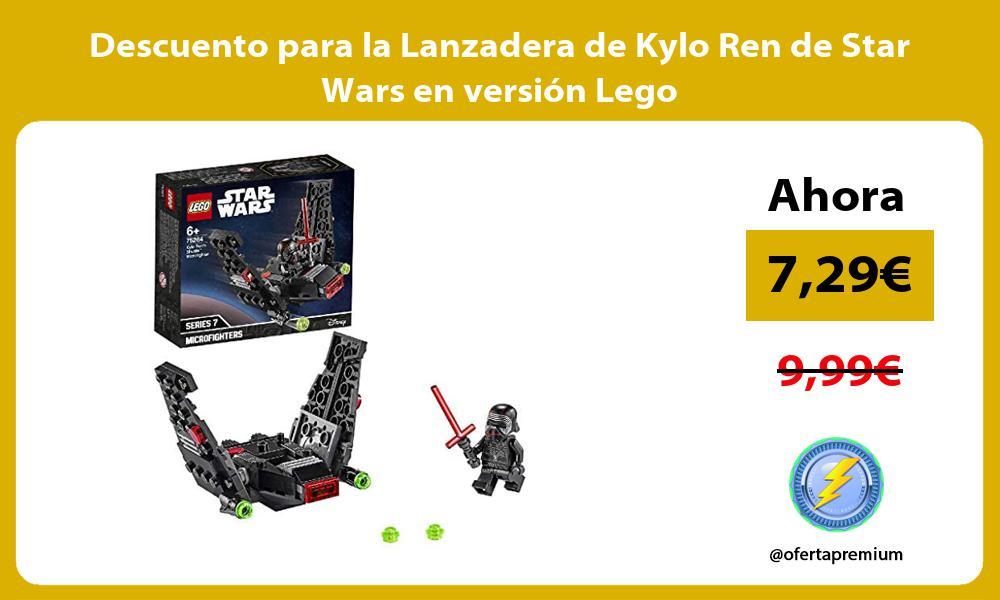 Descuento para la Lanzadera de Kylo Ren de Star Wars en versión Lego