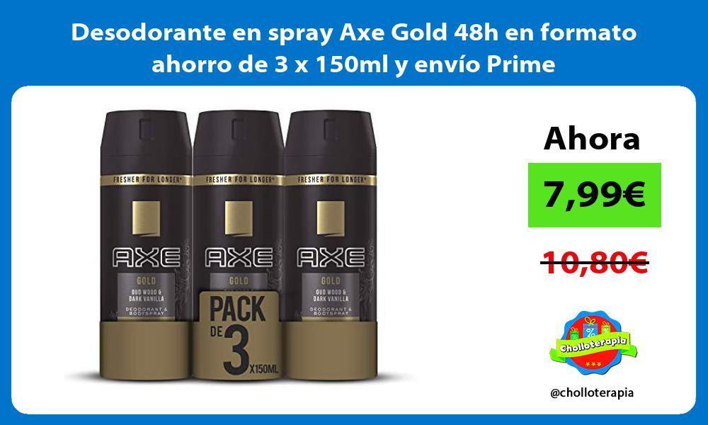 Desodorante en spray Axe Gold 48h en formato ahorro de 3 x 150ml y envío Prime