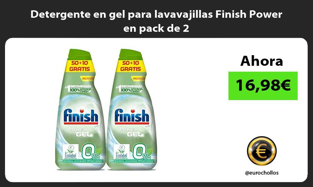 Detergente en gel para lavavajillas Finish Power en pack de 2