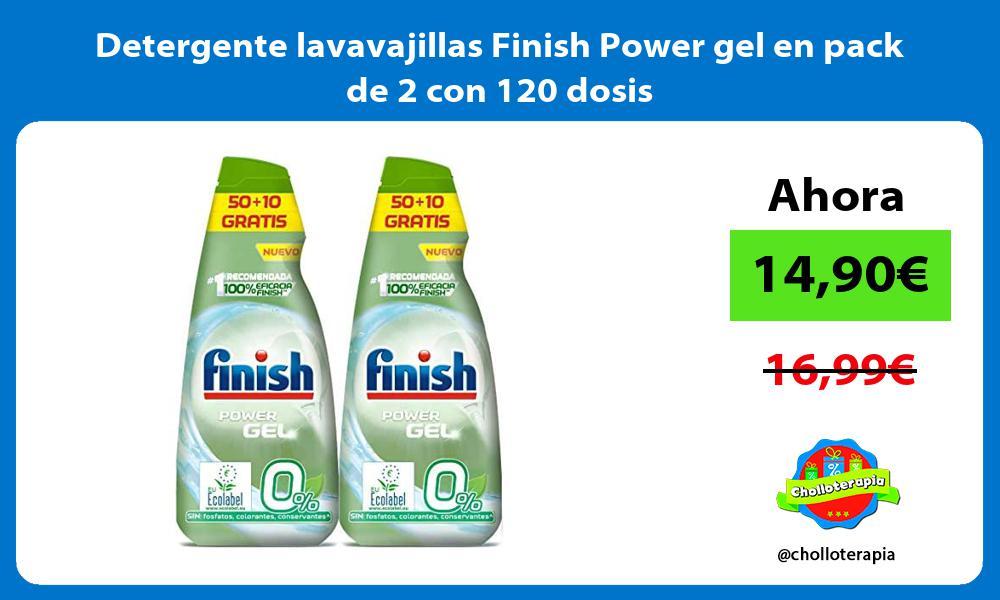 Detergente lavavajillas Finish Power gel en pack de 2 con 120 dosis