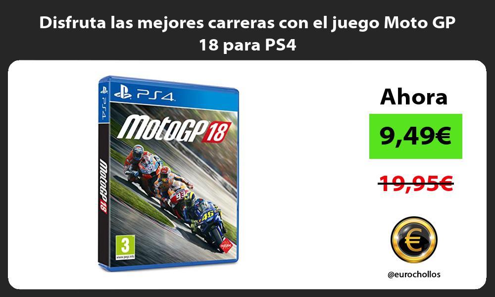 Disfruta las mejores carreras con el juego Moto GP 18 para PS4