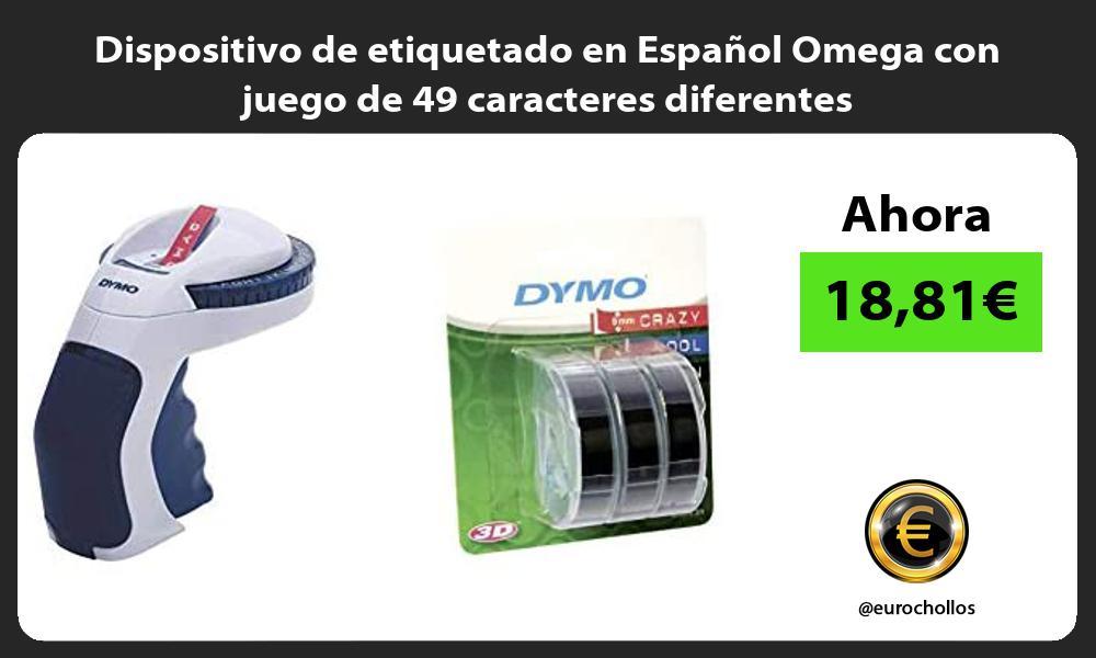 Dispositivo de etiquetado en Español Omega con juego de 49 caracteres diferentes