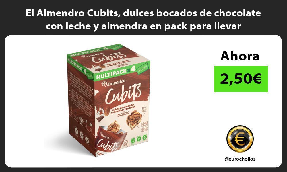El Almendro Cubits dulces bocados de chocolate con leche y almendra en pack para llevar