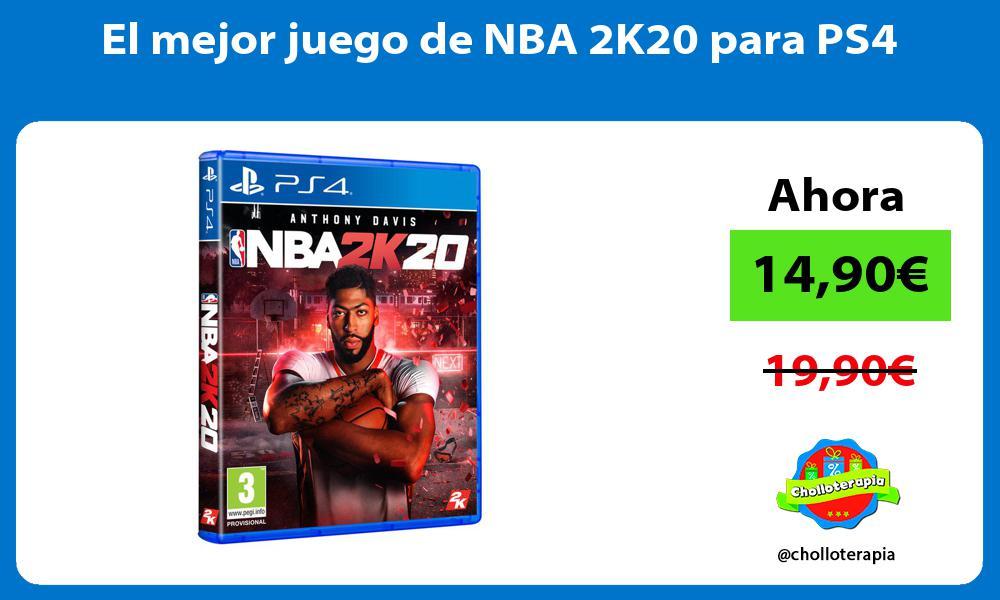 El mejor juego de NBA 2K20 para PS4