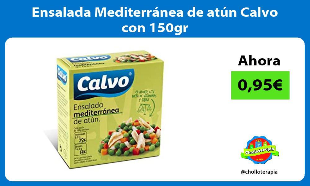 Ensalada Mediterránea de atún Calvo con 150gr