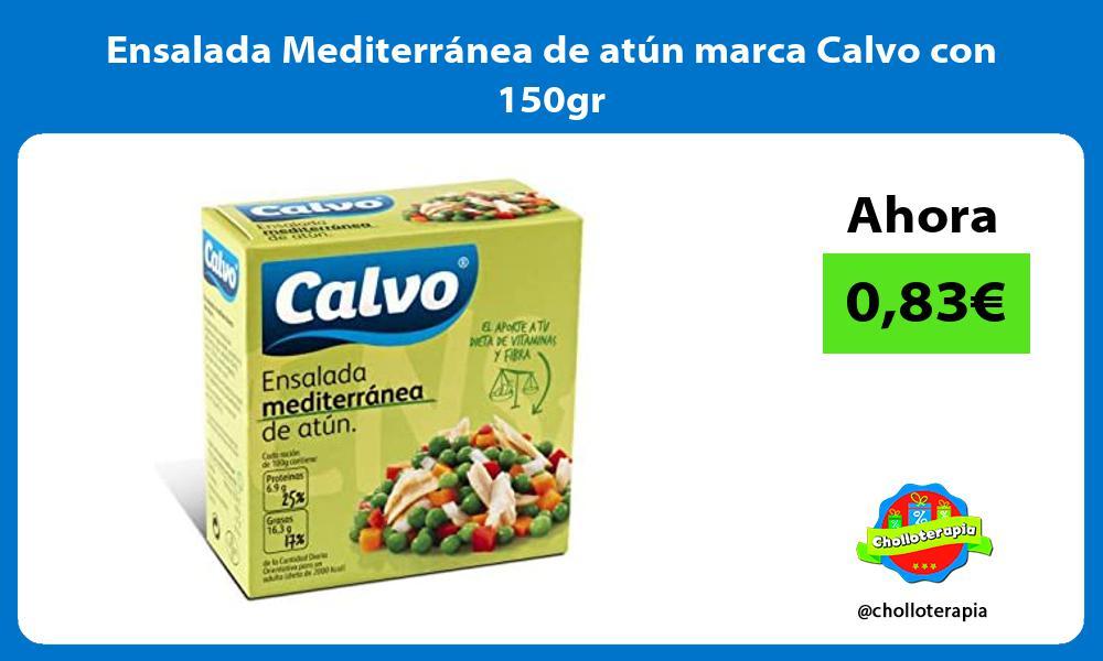 Ensalada Mediterránea de atún marca Calvo con 150gr