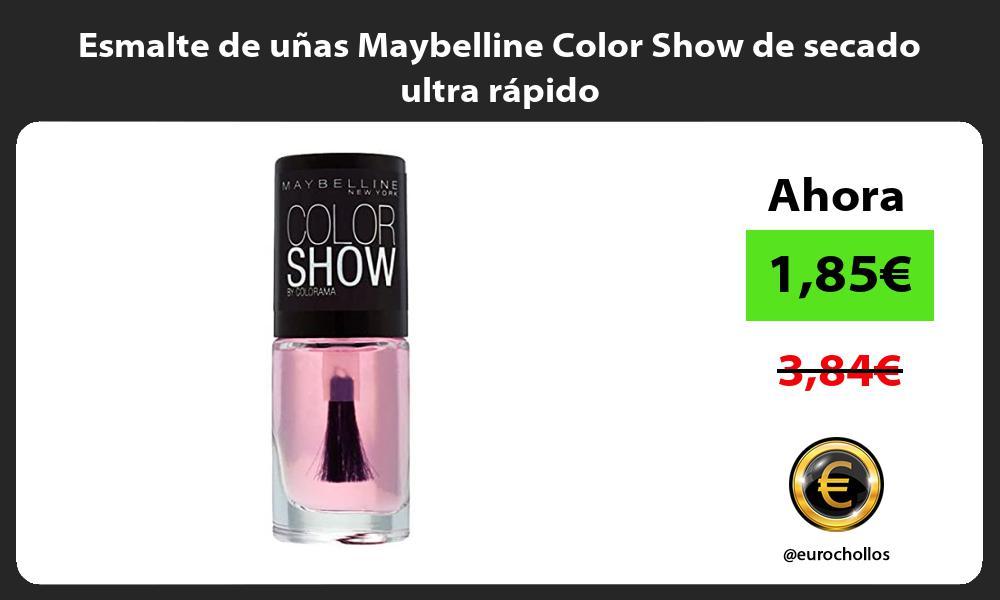 Esmalte de uñas Maybelline Color Show de secado ultra rápido