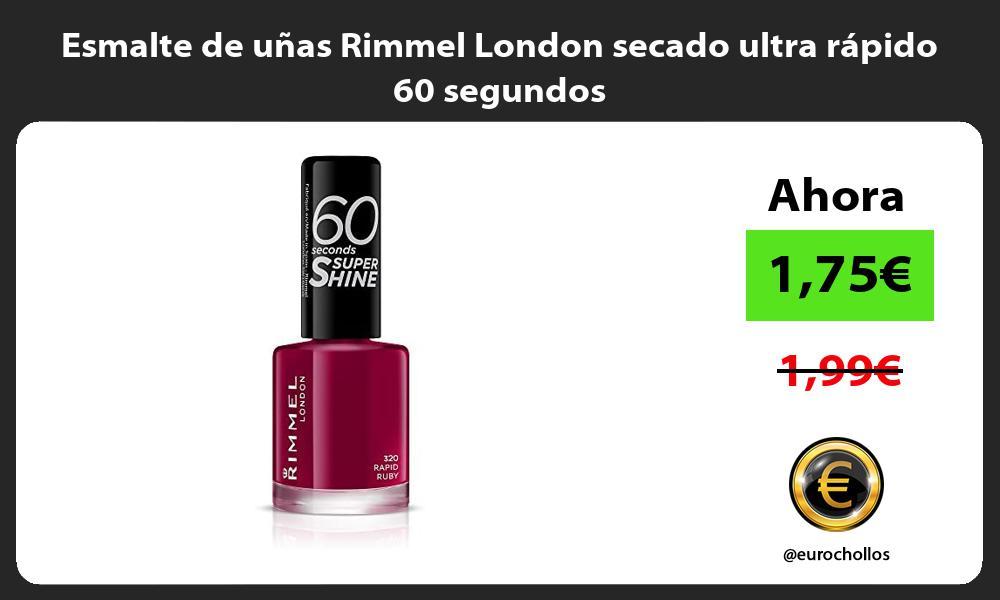 Esmalte de uñas Rimmel London secado ultra rápido 60 segundos