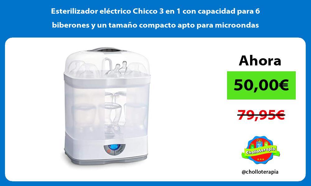Esterilizador eléctrico Chicco 3 en 1 con capacidad para 6 biberones y un tamaño compacto apto para microondas