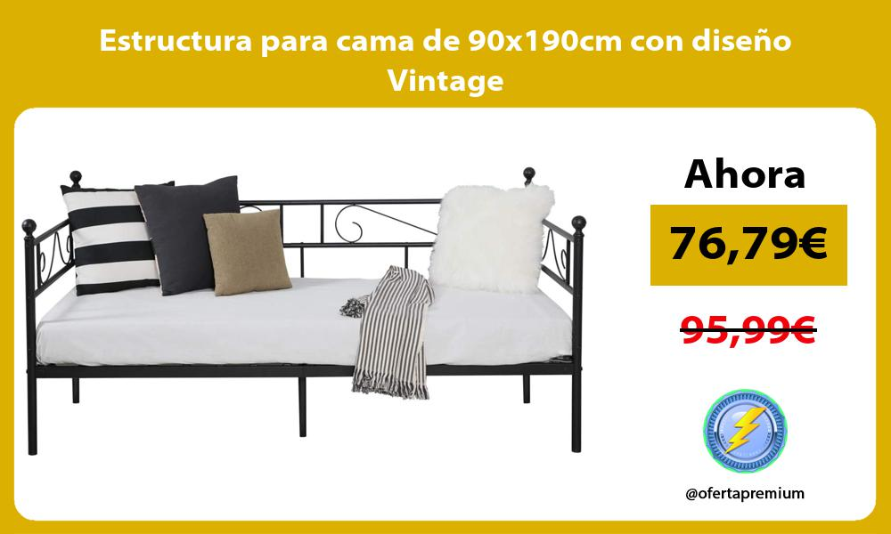 Estructura para cama de 90x190cm con diseño Vintage