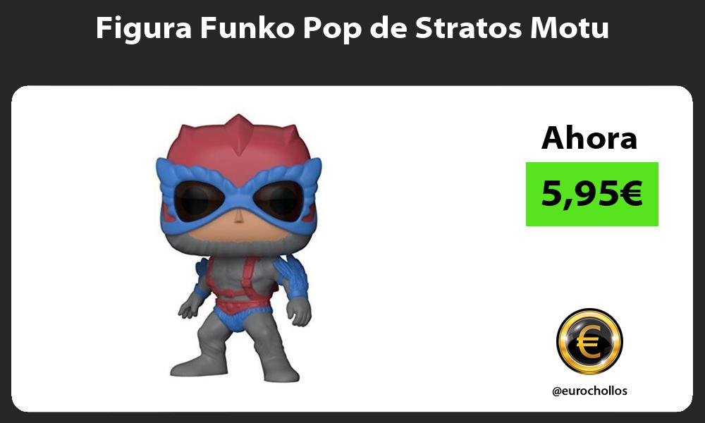 Figura Funko Pop de Stratos Motu