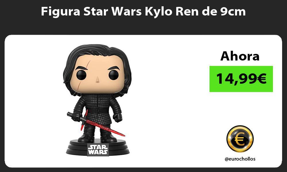Figura Star Wars Kylo Ren de 9cm