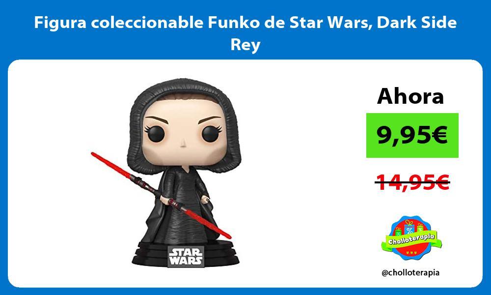 Figura coleccionable Funko de Star Wars Dark Side Rey