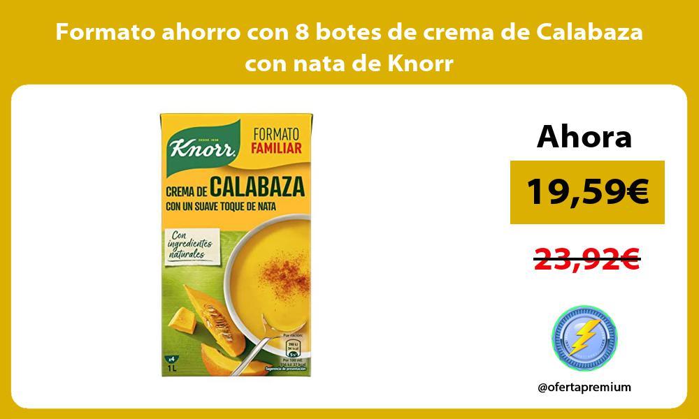 Formato ahorro con 8 botes de crema de Calabaza con nata de Knorr