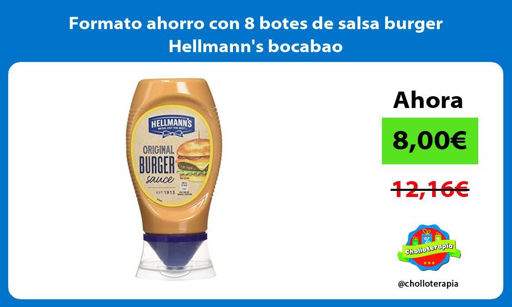 Formato ahorro con 8 botes de salsa burger Hellmanns bocabao