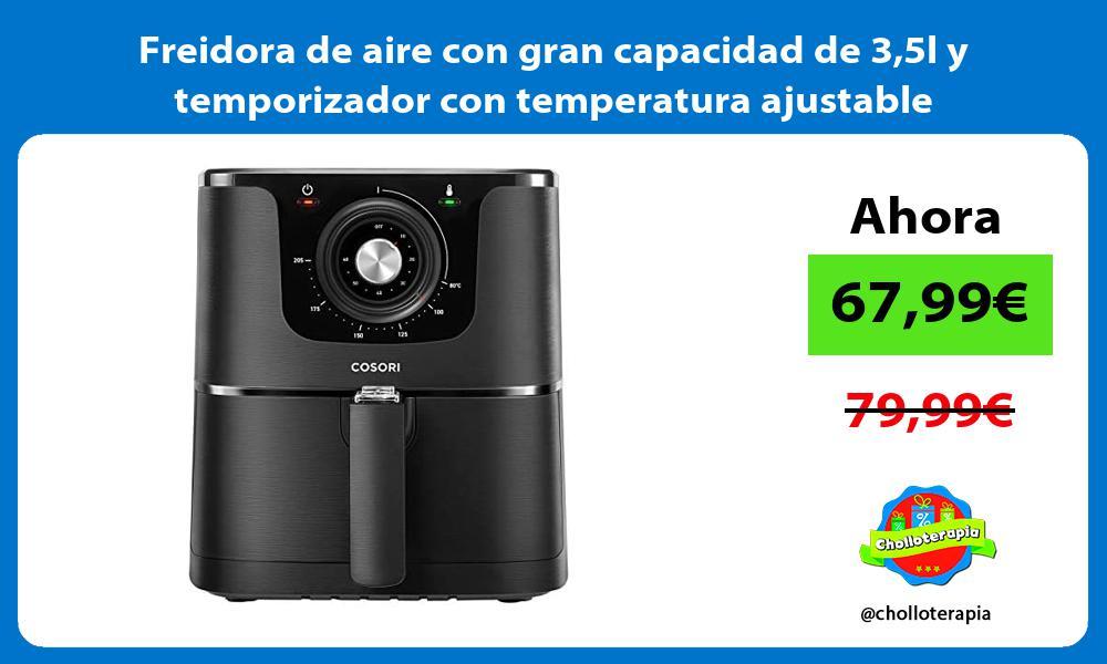 Freidora de aire con gran capacidad de 35l y temporizador con temperatura ajustable