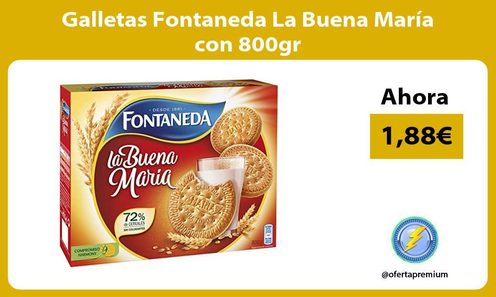 Galletas Fontaneda La Buena María con 800gr