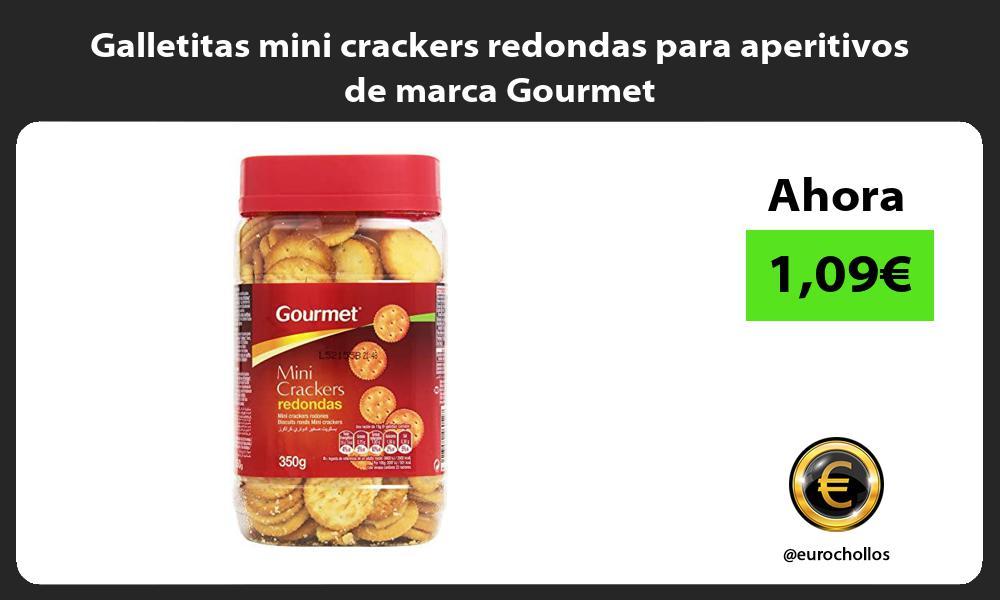 Galletitas mini crackers redondas para aperitivos de marca Gourmet