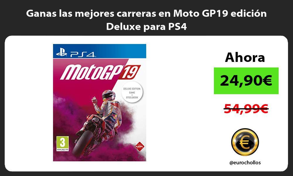 Ganas las mejores carreras en Moto GP19 edición Deluxe para PS4