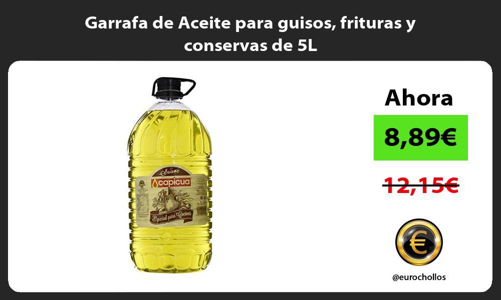 Garrafa de Aceite para guisos frituras y conservas de 5L