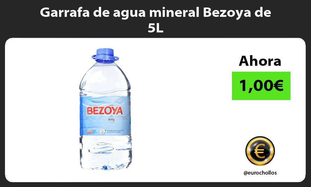 Garrafa de agua mineral Bezoya de 5L