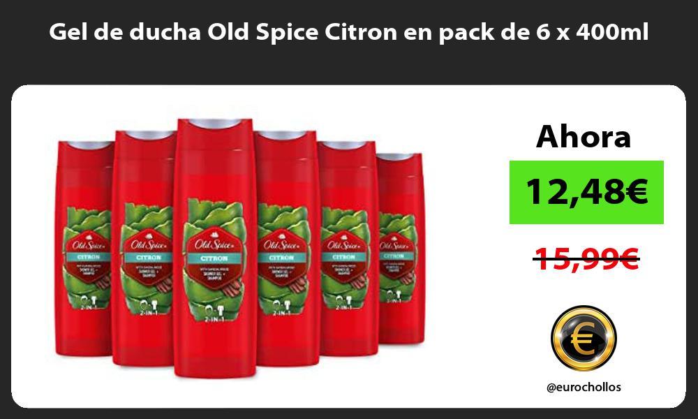 Gel de ducha Old Spice Citron en pack de 6 x 400ml