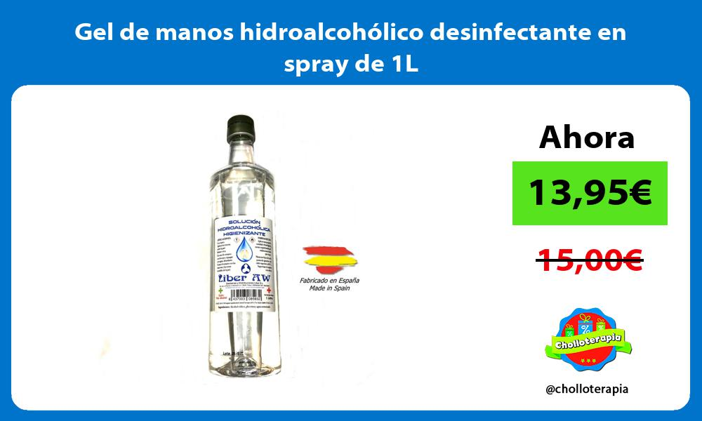 Gel de manos hidroalcohólico desinfectante en spray de 1L