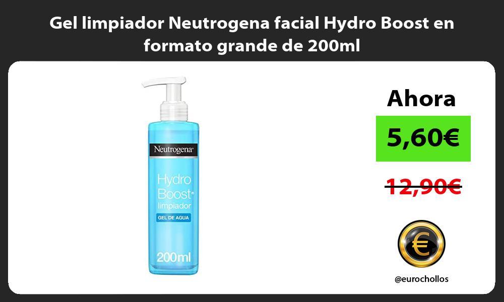 Gel limpiador Neutrogena facial Hydro Boost en formato grande de 200ml