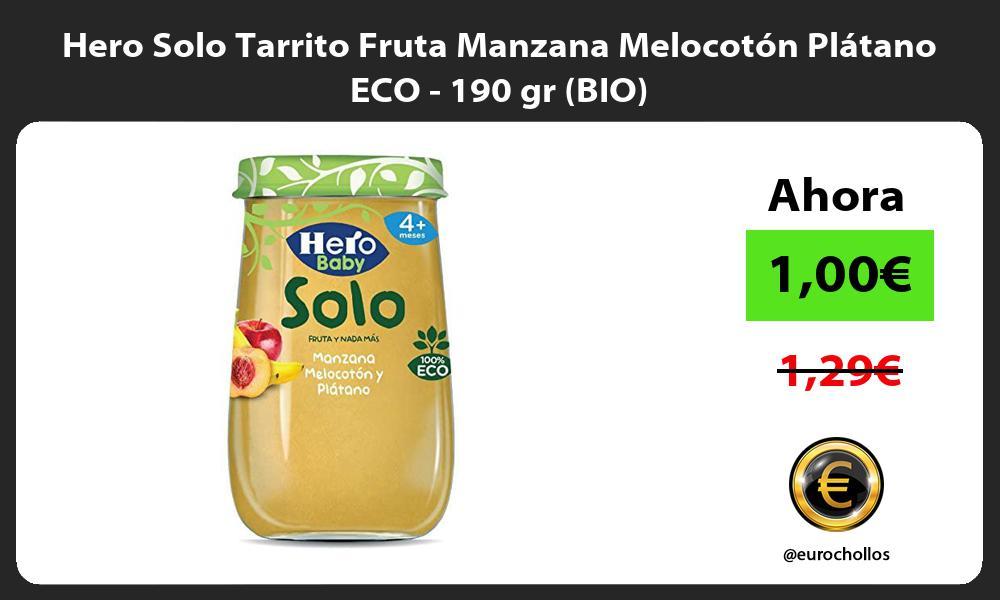 Hero Solo Tarrito Fruta Manzana Melocotón Plátano ECO 190 gr BIO