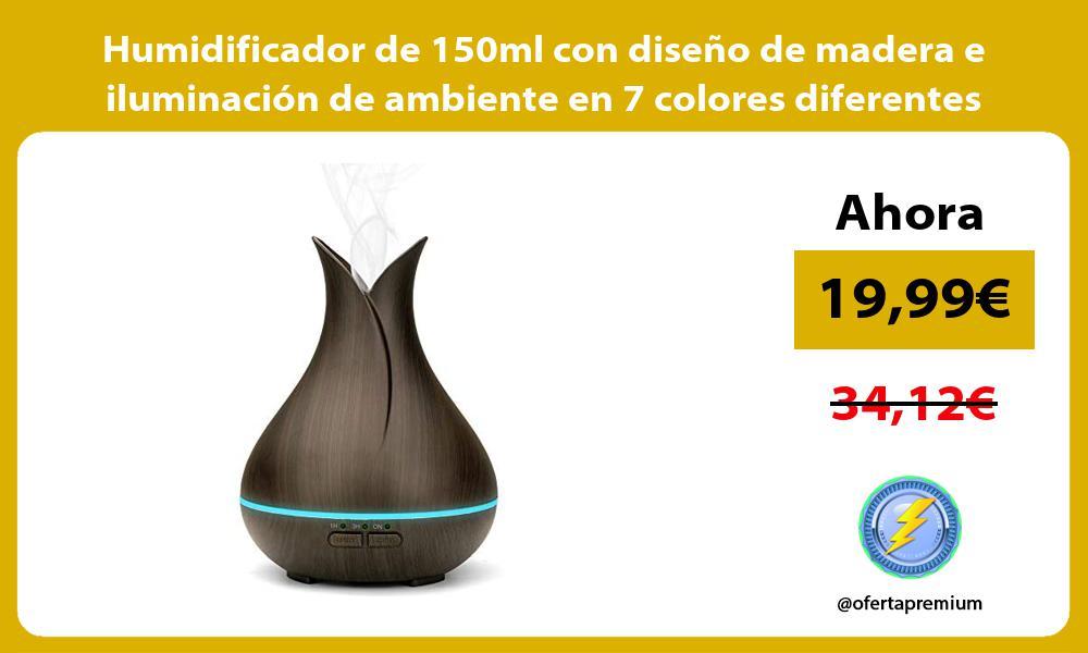 Humidificador de 150ml con diseño de madera e iluminación de ambiente en 7 colores diferentes
