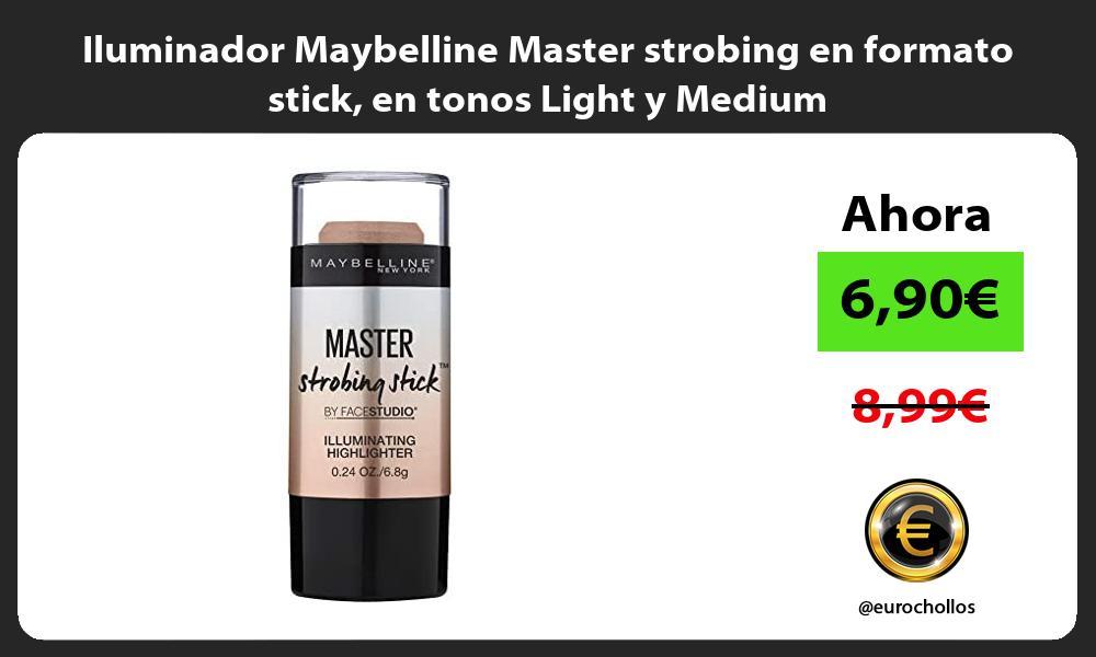 Iluminador Maybelline Master strobing en formato stick en tonos Light y Medium