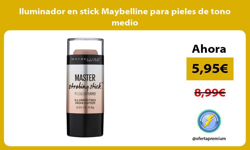 Iluminador en stick Maybelline para pieles de tono medio