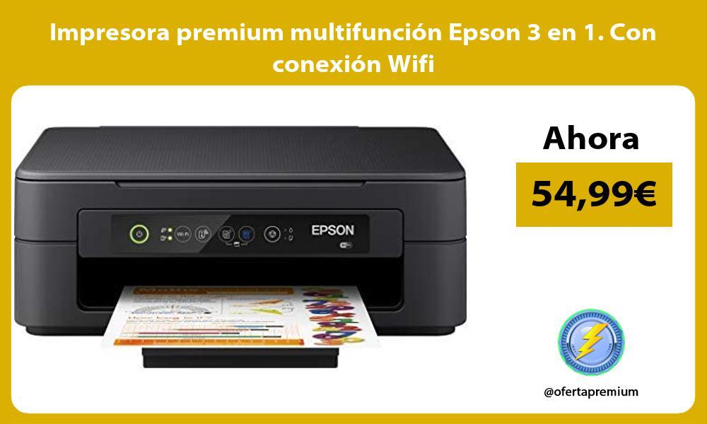 Impresora premium multifunción Epson 3 en 1 Con conexión Wifi