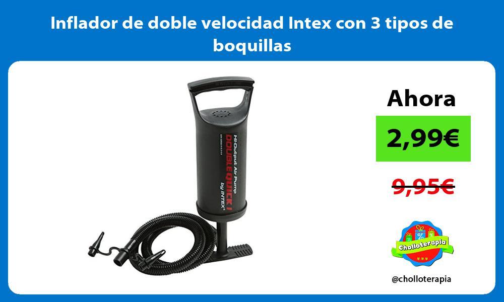 Inflador de doble velocidad Intex con 3 tipos de boquillas