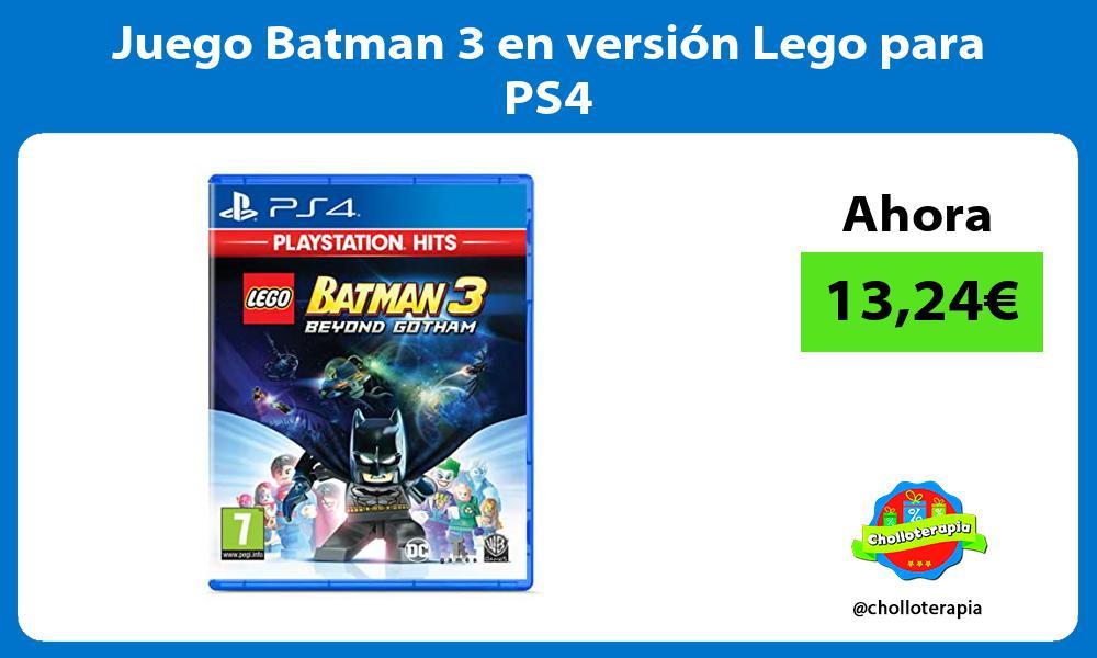 Juego Batman 3 en versión Lego para PS4