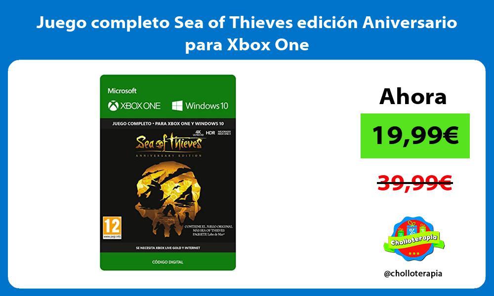 Juego completo Sea of Thieves edición Aniversario para Xbox One