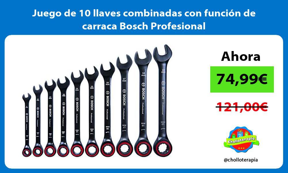 Juego de 10 llaves combinadas con función de carraca Bosch Profesional