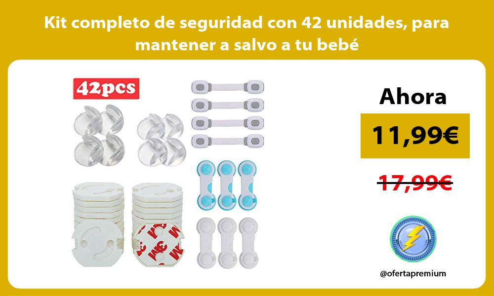 Kit completo de seguridad con 42 unidades para mantener a salvo a tu bebé