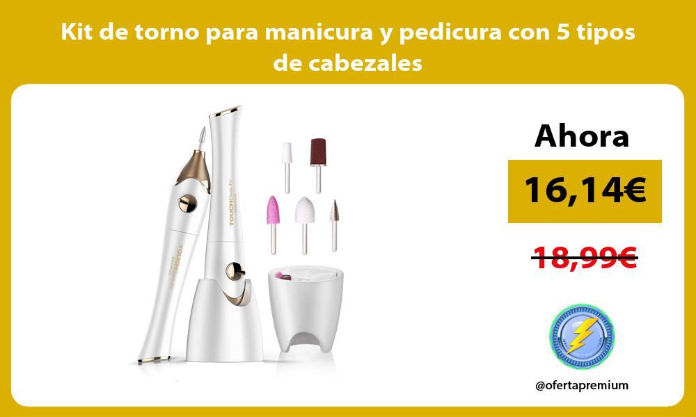 Kit de torno para manicura y pedicura con 5 tipos de cabezales