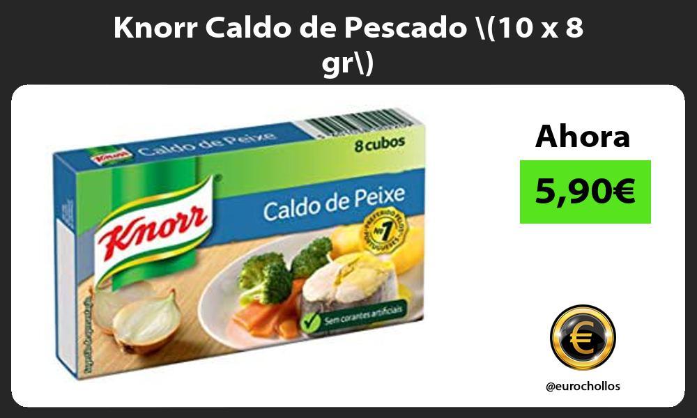 Knorr Caldo de Pescado 10 x 8 gr