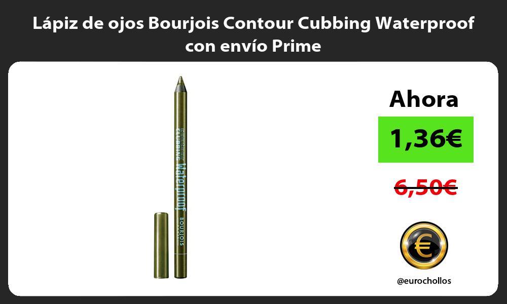 Lápiz de ojos Bourjois Contour Cubbing Waterproof con envío Prime