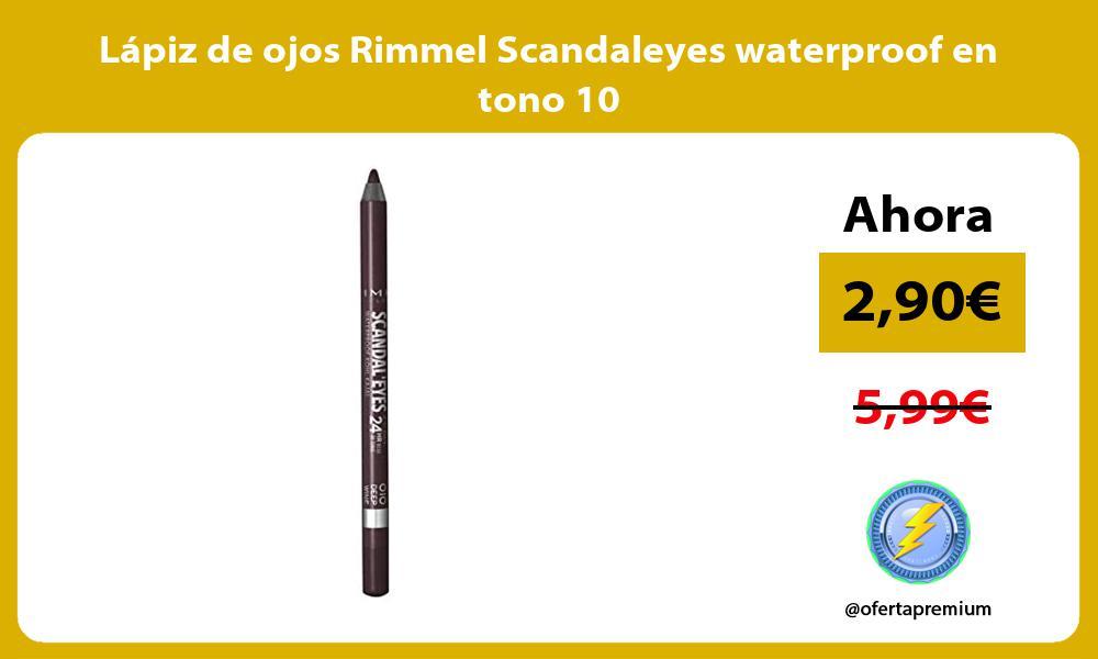 Lápiz de ojos Rimmel Scandaleyes waterproof en tono 10