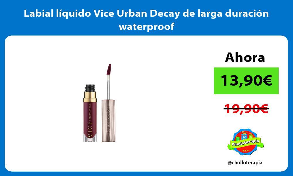 Labial líquido Vice Urban Decay de larga duración waterproof