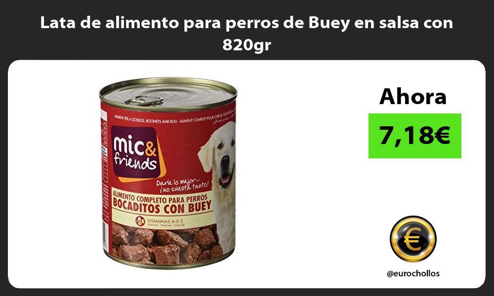 Lata de alimento para perros de Buey en salsa con 820gr