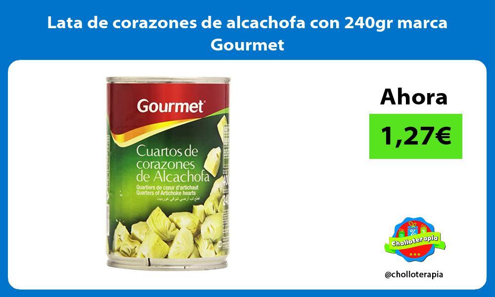Lata de corazones de alcachofa con 240gr marca Gourmet