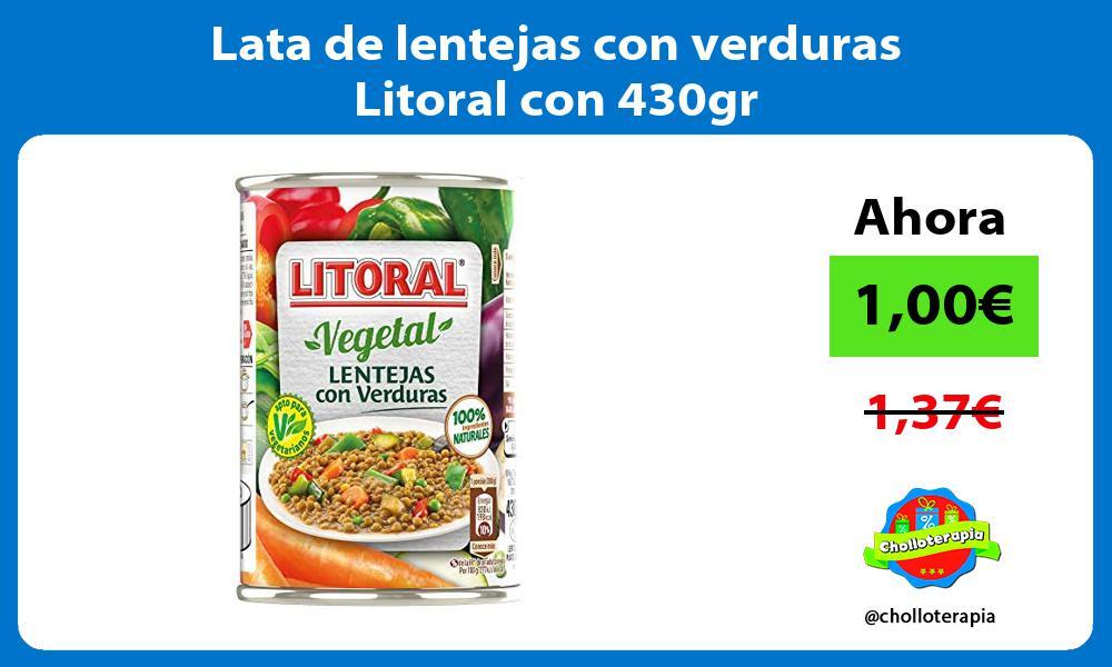 Lata de lentejas con verduras Litoral con 430gr