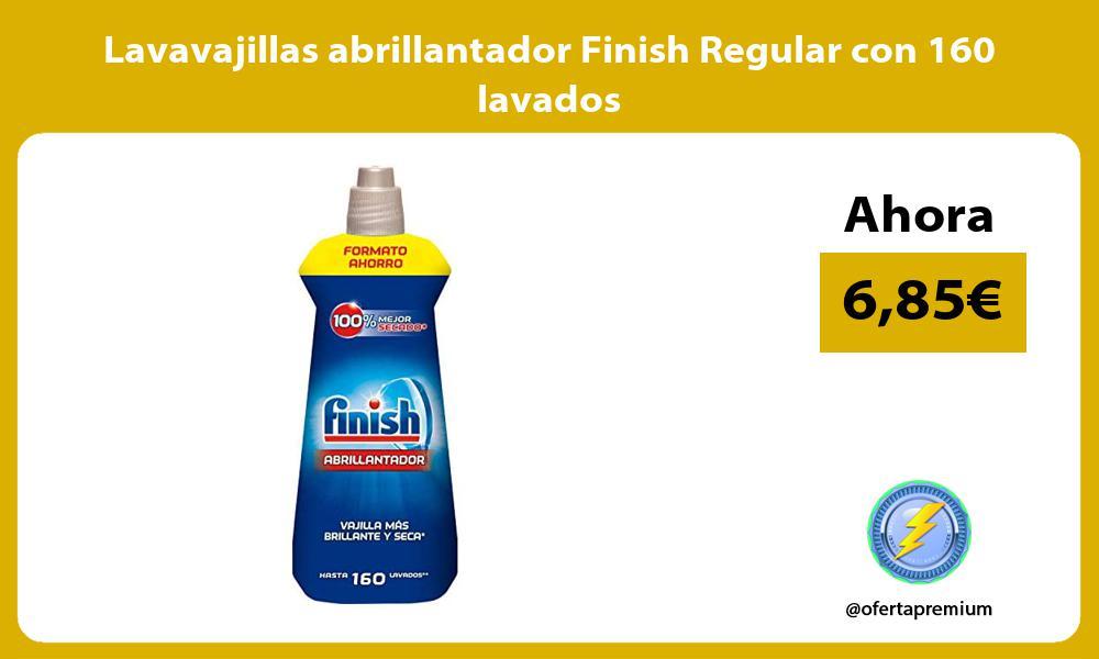 Lavavajillas abrillantador Finish Regular con 160 lavados
