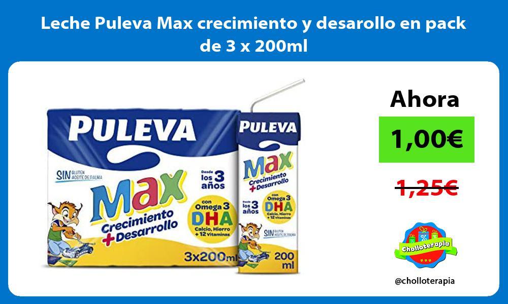 Leche Puleva Max crecimiento y desarollo en pack de 3 x 200ml
