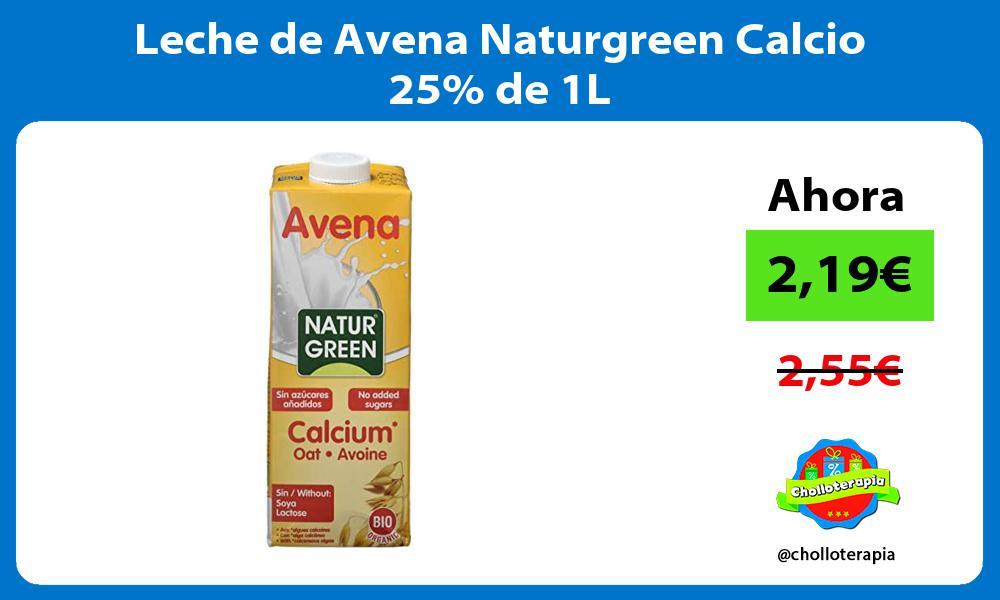 Leche de Avena Naturgreen Calcio 25 de 1L