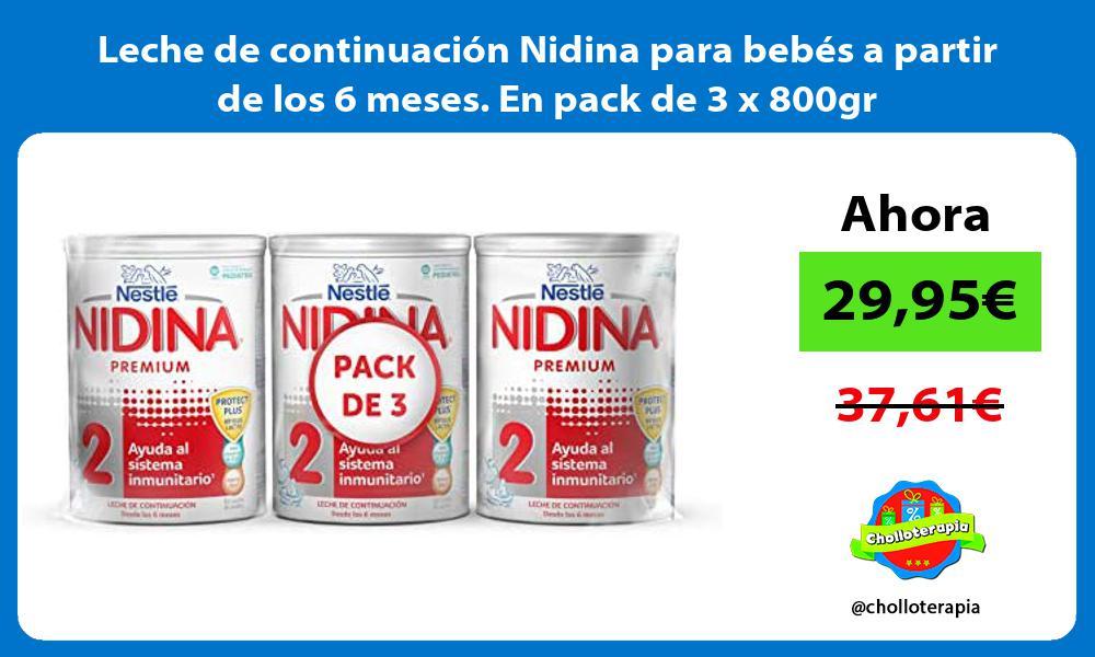 Leche de continuación Nidina para bebés a partir de los 6 meses En pack de 3 x 800gr